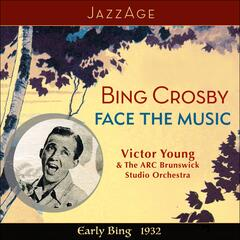Face The Music - Early Bing 1932
