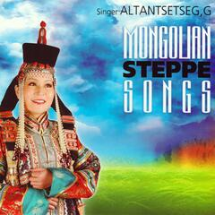Mongolian Steppe Songs