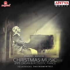 Christmas Music (Pipe Organ & Acoustic Piano)