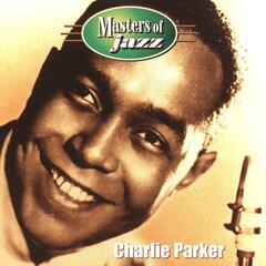 Masters of Jazz: Charlie Parker