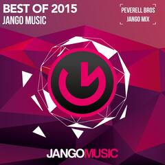Jango Music - Best of 2015 (Mixed & Compiled by the Peverell Bros)