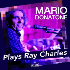 Mario Donatone Plays Ray Charles