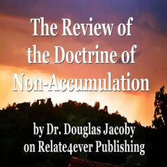 The Review of the Doctrine of Non-Accumulation