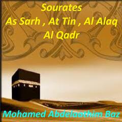 Sourates As Sarh, At Tin, Al Alaq, Al Qadr