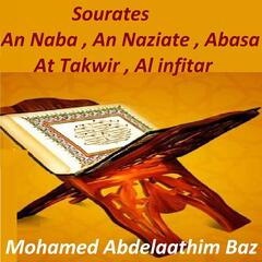 Sourates An Naba, An Naziate, Abasa, At Takwir, Al Infitar