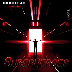 Superheroes: Tribute to The Script