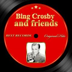 Original Hits: Bing Crosby and Friends