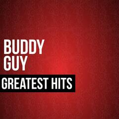 Buddy Guy Greatest Hits
