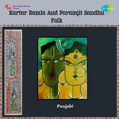 Kartar Ramla And Paramjit Sandhu Folk