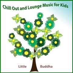 Chill Out and Lounge Music for Kids
