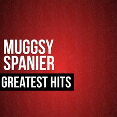 Muggsy Spanier Greatest Hits