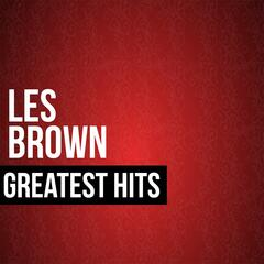 Les Brown Greatest Hits