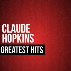 Claude Hopkins Greatest Hits