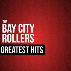 The Bay City Rollers Greatest Hits