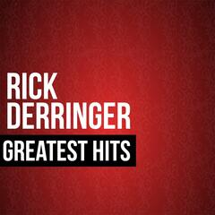 Rick Derringer Greatest Hits