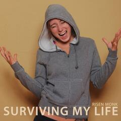 Surviving My Life