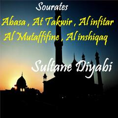 Sourates Abasa , At Takwir , Al infitar , Al Mutaffifine , Al inshiqaq