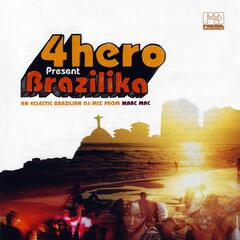 4hero Presents Brazilika