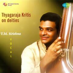 Thyagaraja Kritis on Dieties