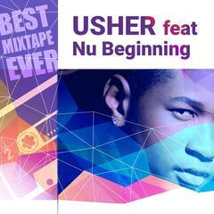 Best Mixtape Ever: Usher feat Nu Beginning