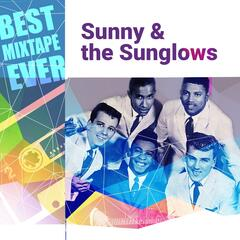 Best Mixtape Ever: Sunny & the Sunglows