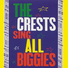 The Crests Sing All Biggies