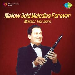 Mellow Gold Melodies Forever - Clarionet