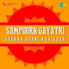 Sampoom Gayatri Shukra Shani Ravivaar