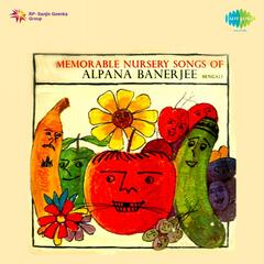Memorable Nursery Songs of Alpana Banerjee
