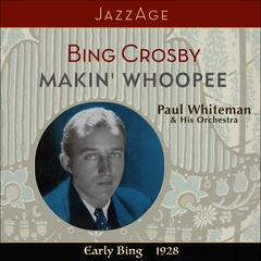 Makin´Woopee - Early Bing 1928