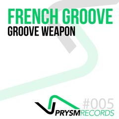 Groove Weapon