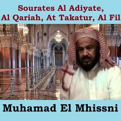 Sourates Al Adiyate, Al Qariah, At Takatur, Al Fil