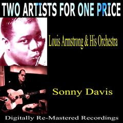 Two Artists for One Price: Louis Armstrong & His Orchestra and Sonny David