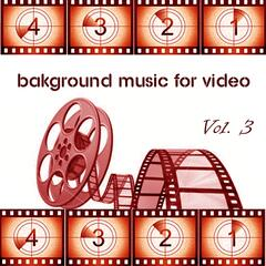 Background Music for Video, Vol. 3