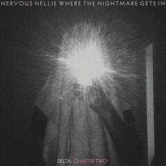 Where the Nightmare Gets In - Delta: Chapter Two