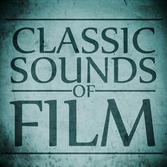 Classic Sounds of Film