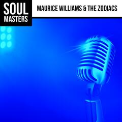 Soul Masters: Maurice Williams & The Zodiacs
