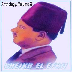 Cheikh El Efrit Anthology, Vol. 3