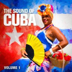 The Sound of Cuba, Vol. 1