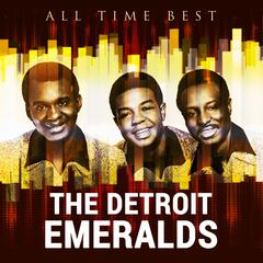 All Time Best: The Detroit Emeralds