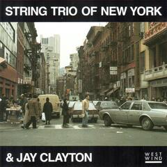 String Trio of New York & Jay Clayton