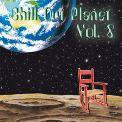 Chill out Planet, Vol. 8