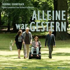 Alleine War Gestern (Official Motion Picture Soundtrack)