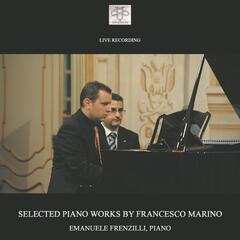 Selected Piano Works by Francesco Marino