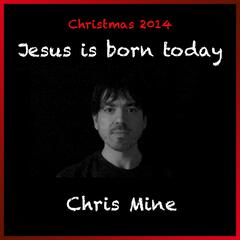 Jesus Is Born Today
