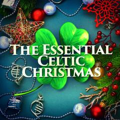 The Essential Celtic Christmas