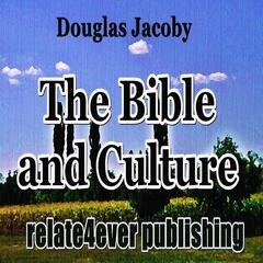 The Bible and Culture