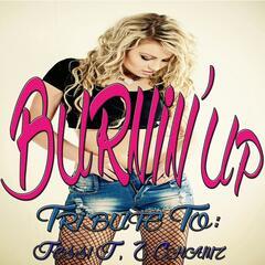 Burnin' Up: Tribute to Jessi J, 2 Chainz
