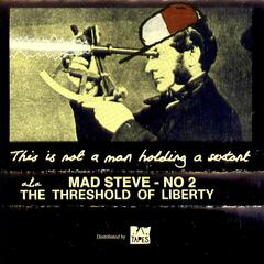 No 2: The Threshold of Liberty
