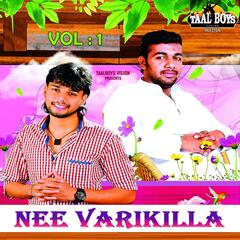 Nee Varikilla, Vol. 1